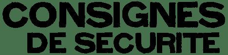 consignes-securite